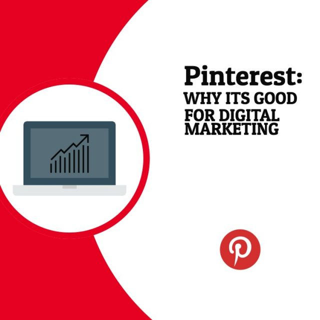 Pinterest: Why it is good for digital marketing